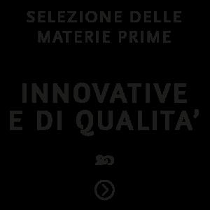 selezione innovativa materia prime